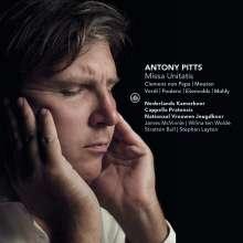 Antony Pitts (geb. 1969): Missa Unitatis, CD
