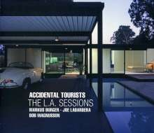 Accidental Tourists (Burger,LaBarbera,Magnusson): The L.A.Sessions, CD