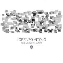 Lorenzo Vitolo: Changing Shapes, CD