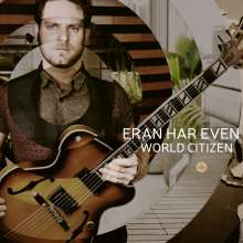 Eran Har Even (geb. 1983): World Citizen, CD