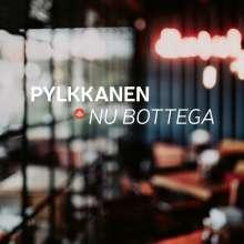 Pylkkanen: Nu Bottega, CD