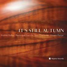 Kayhan Kalhor, Rembrandt Frerichs, Tony Overwater & Vinsent Planjer: It's Still Autumn, CD