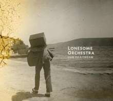 Lonesome Orchestra: Ode To A Dream, CD