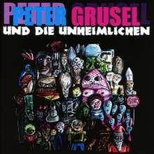 Peter Grusel und die Unheimlic: Peter Grusel und die Unheimlichen, CD