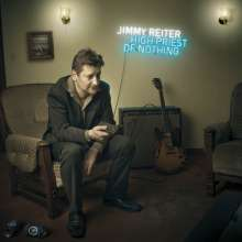 Jimmy Reiter: High Priest Of Nothing, CD