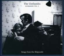 The Unthanks: Diversions Volume 3: Songs From The Shipyards, CD