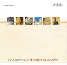 DUO SERAPHIM - A Renaissance Journey, CD