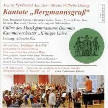 "August Ferdinand Anacker (1790-1854): Kantate ""Bergmannsgruß"", CD"
