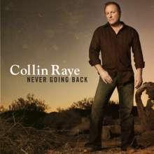 Collin Raye: Never Going Back, CD