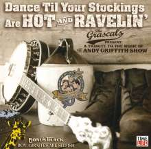 The Grascals: Dance Til Your Stockings Are.., CD