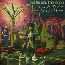 Maths And The Moon: Night Train Daydream, CD