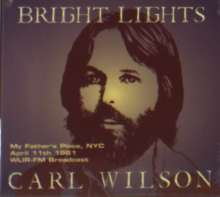 Carl Wilson: Bright Lights: My Father's Place NYC 1981, CD