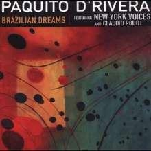 Paquito D'Rivera (geb. 1948): Brazilian Dreams - Live 2001, CD