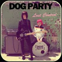 Dog Party: Lost Control, LP