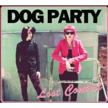 Dog Party: Lost Control, CD