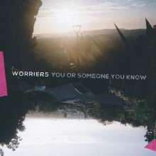 Worriers: You Or Someone You Know (Limited Edition) (Silver Vinyl), LP