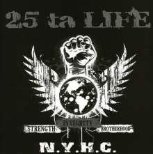 25 Ta Life: Strength Integrity Brotherhood, CD