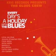 Every Day's A Holiday With The Blues / Various: Every Day's A Holiday With The Blues / Various, CD