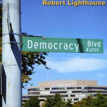 Robert Lighthouse: Democracy Blvd, CD