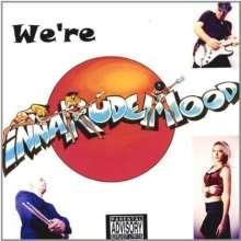 Inna Rude Mood: Were Inna Rude Mood, CD
