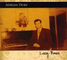 Adrian Duke: Lazy Bones, CD