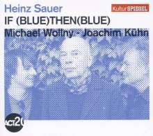 Heinz Sauer, Michael Wollny & Joachim Kühn: If Blue Then Blue - Kulturspiegel Edition, CD