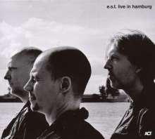 E.S.T. - Esbjörn Svensson Trio: Live In Hamburg 2006, 2 CDs
