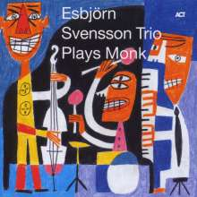 E.S.T. - Esbjörn Svensson Trio: Plays Monk, CD