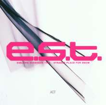 E.S.T. - Esbjörn Svensson Trio: Strange Place For Snow, CD