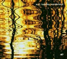 E.S.T. - Esbjörn Svensson Trio: Tuesday Wonderland, CD