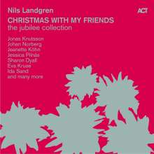 Nils Landgren (geb. 1956): Christmas With My Friends: The Jubilee Collection (remastered) (180g) (Limited-Edition) (mit signiertem Foto), 5 LPs