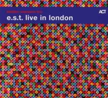 E.S.T. - Esbjörn Svensson Trio: Live In London, 2 CDs