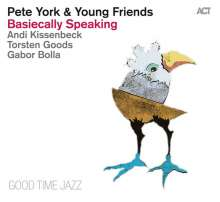 Pete York (geb. 1942): Basiecally Speaking, CD