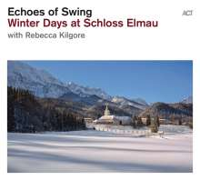 Echoes Of Swing: Winter Days At Schloss Elmau, CD