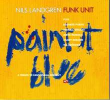 Nils Landgren (geb. 1956): Paint It Blue, CD