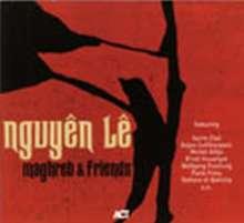 Nguyên Lê (geb. 1959): Maghreb & Friends, CD