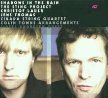 Christof Lauer & Jens Thomas: Shadows In The Rain - The Sting Project, CD