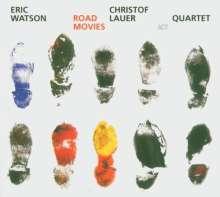 Eric Watson & Christof Lauer: Road Movies, CD