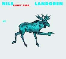 Nils Landgren (geb. 1956): Funky Abba, CD