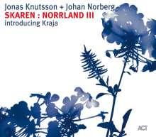 Jonas Knutsson & Johan Norberg: Skaren: Norrland III, CD