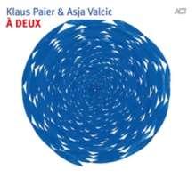 Klaus Paier & Asja Valcic: À Deux, CD