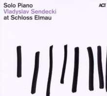 Vladyslav Sendecki (geb. 1955): Solo Piano At Schloss Elmau, CD