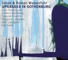 Julian Wasserfuhr & Roman Wasserfuhr: Upgraded In Gothenburg, CD