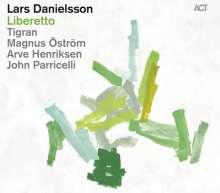 Lars Danielsson (geb. 1958): Liberetto, CD
