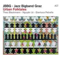 JBBG        (Jazz Bigband Graz): Urban Folktales, CD