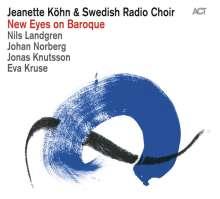 Jeanette Köhn: New Eyes On Baroque, CD