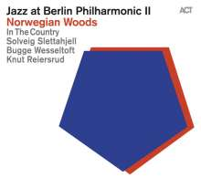 In The Country (Solveig Slettahjell, Bugge Wesseltoft & Knut Reiersrud): Jazz At Berlin Philharmonic II - Norwegian Woods, CD