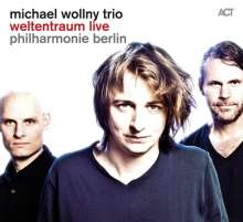 Michael Wollny: Weltentraum Live: Philharmonie Berlin