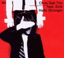 Chris Gall & Enik: Hello Stranger, CD