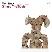 Mo' Blow: Gimme The Boots, CD